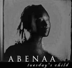 Enter Abenaa - Tuesday's Child